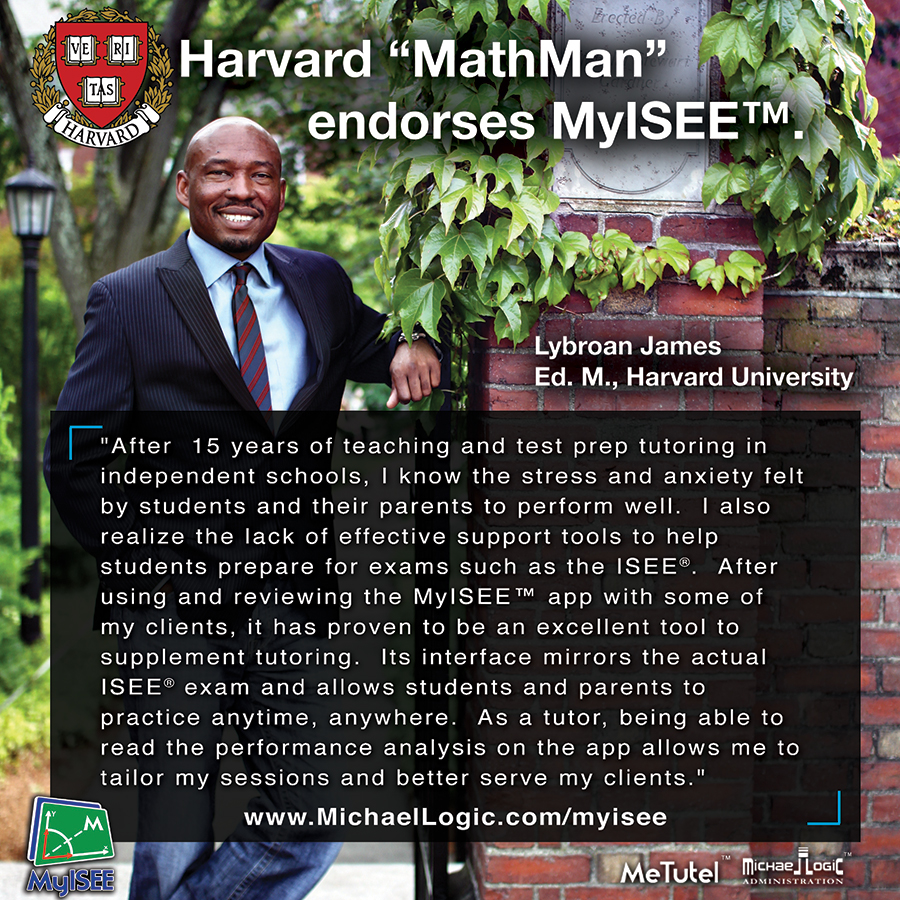 "Harvard ""Math Man"" endorses MyISEE"